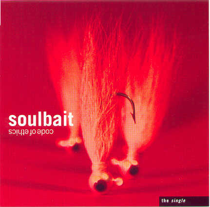 Code Of Ethics - Soulbait - The Single